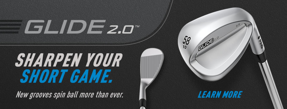 Sharpen your game. Glide 2.0 wedges feature new grooves to spin the ball more than ever. Click to learn more.